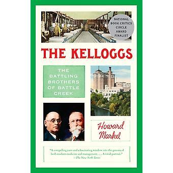 The Kelloggs de Howard Markel