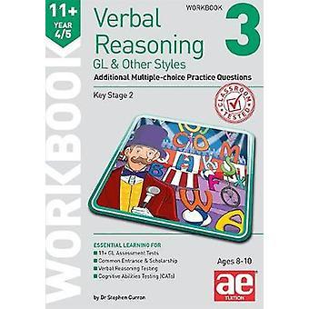 11+ Verbal Reasoning Year 4/5 GL & Other Styles Workbook 3