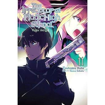 The Irregular at Magic High School, Vol. 11 (light novel) by Tsutomu Satou (Paperback, 2019)
