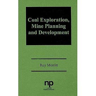 Coal Exploration, Mine Planning, And Development