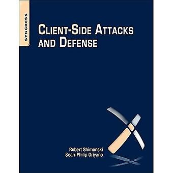 Client Side Attacks and Defense