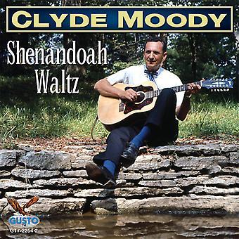 Clyde Moody - Shenandoah Waltz [CD] USA import
