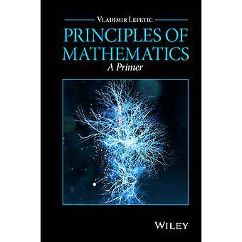 Prinzipien der Mathematik von Vladimir Lepetic