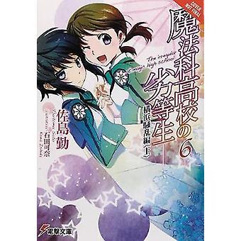 O Irregular na escola mágica - Vol. 6 (novela luz) por Tsutomu