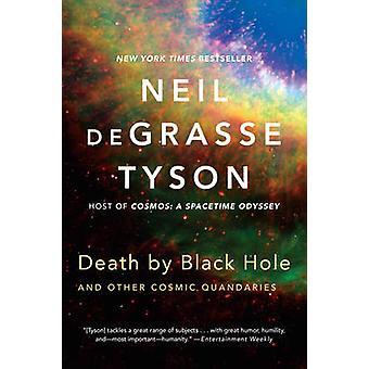 Död av svart hål - och andra kosmiska Quandaries av Neil deGrasse Tys