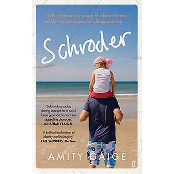 Schroder por Amity Gaige - libro 9780571296729