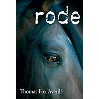 Rode by Thomas Fox Averill - 9780826350299 Book