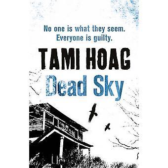 Dead Sky by Tami Hoag - 9781409121527 Book