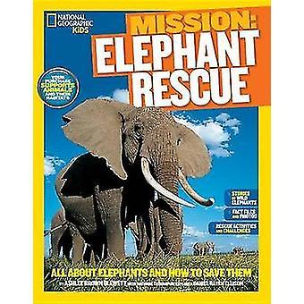 National Geographic Kids Mission - Elefant Rescue - alles über Elefanten