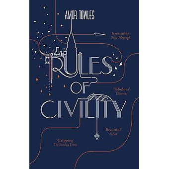 Säännöt kohteliaisuudesta Amor Towles - 9781444708875 kirja