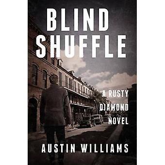 Blind Shuffle by Austin Williams - 9781626817784 Book