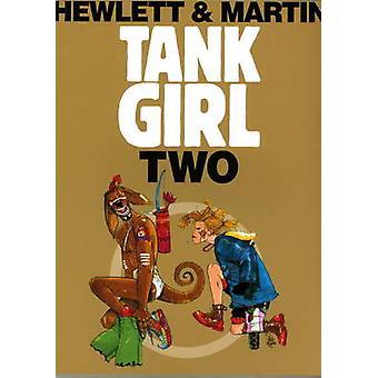 Tank Girl - Bk. 2 by Alan Martin - Jamie Hewlett - 9781845767594 Book