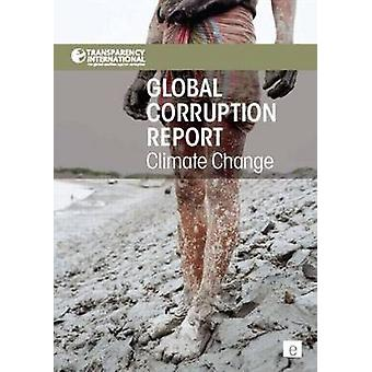 Global Corruption Report - Climate Change by Transparency Internationa