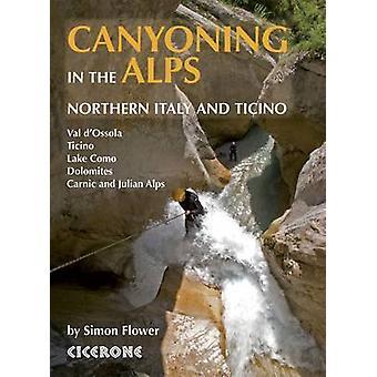 Canyoning in de Alpen - Noord-Italië en Ticino door Simon Flower - 97