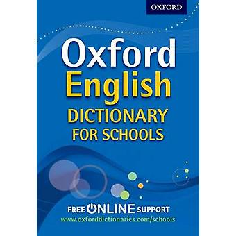 Oxford English Dictionary for Schools by Oxford Dictionaries - 978019