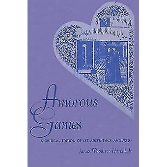 Rakkaus-pelejä - kriittinen Edition Les adevineaux amoureux James