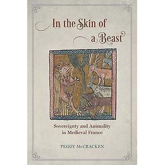 I huden av et dyr: suverenitet og dyriske i middelalderens Frankrike