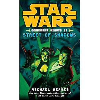 Coruscant Nights II rues des ombres (Star Wars (Del Rey))