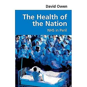 The Health of the Nation: NHS in Peril