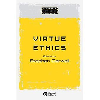 Virtue Ethics (Blackwell Messwerte in der Philosophie)