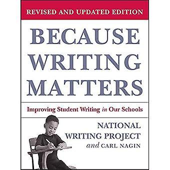 Omdat het schrijven van kwesties: Verbetering van de Student schrijven in onze scholen