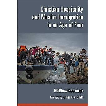 Christian Hospitality and�Muslim Immigration in an Age�of Fear