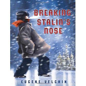 Stalins neus breken