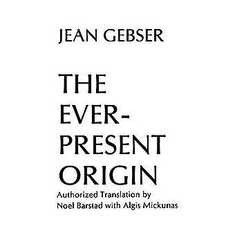 Die allgegenwärtige Herkunft: Grundlagen und Erscheinungsformen der Aperspectival Welt (Englis Serie, Nr. 1)