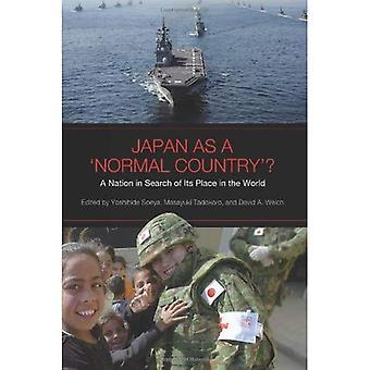 Japanin normaali maa?: kansakunnan etsimään paikka maailmassa