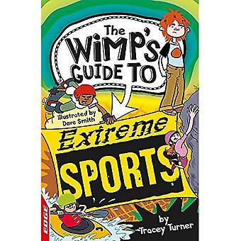EDGE: Guide de la poule mouillée: Sports extrêmes (EDGE: Guide de la mauviette)