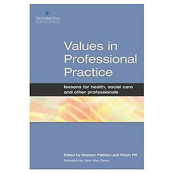 Verdier i profesjonell praksis: Lessons for helse, sosial omsorg og andre fagfolk