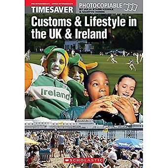 Culture Customs and Lifestyle in the UK & Ireland (Timesaver)