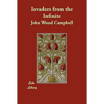Eindringlinge aus dem unendlichen von Campbell & John Wood