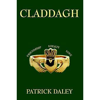 CLADDAGH von DALEY & PATRICK