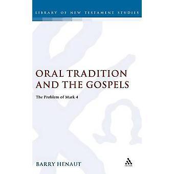 Tradition orale et les évangiles par Hainaut & Barry W.