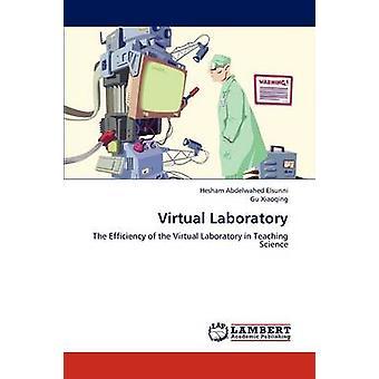Virtual Laboratory by Abdelwahed Elsunni & Hesham