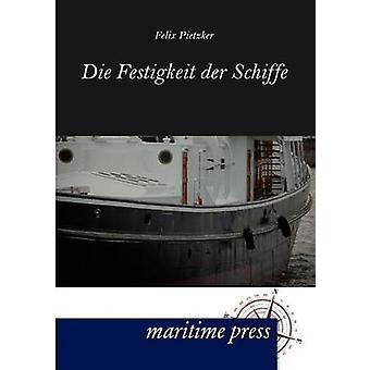 Festigkeit der Schiffe door Pietzker & Felix