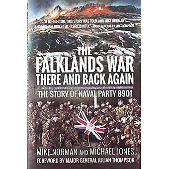 The Falklands War-There and Back Again: The Story of Naval Party 8901