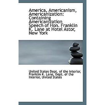 America - Americanism - Americanization - Containing Americanization S