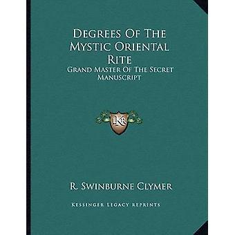 Degrees of the Mystic Oriental Rite - Grand Master of the Secret Manus