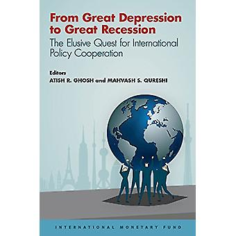 From Great Depression to Great Recession - the elusive quest for inter