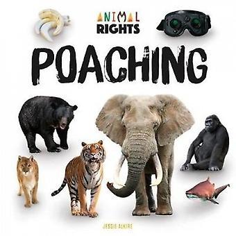 Poaching by Jessie Alkire - 9781532112614 Book