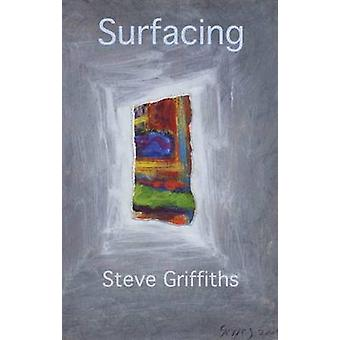 Surfacing by Steve Griffiths - 9781907090523 Book