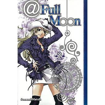 At Full Moon - v. 2 by Sanami Matoh - 9781935429210 Book
