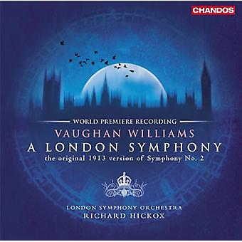 Vaughan Williams-een Londense Symfonie originele 1913 versie van Symphony No. 2 LSO Hickox [vinyl] USA import