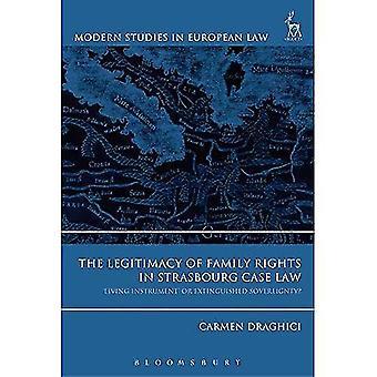Legitimiteten i familje rätten i Strasbourg rätts praxis: