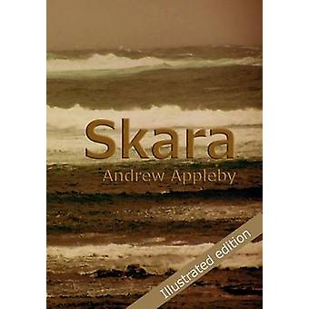 Skara - The First Wave (2nd Illustrated edition) by Andrew Appleby - 9