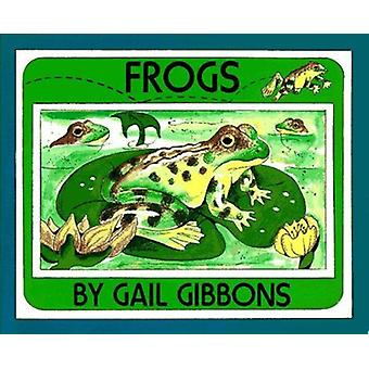 Frogs by Gibbons - Gail - 9780823411344 Book