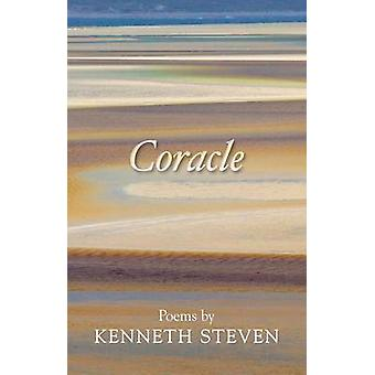 Coracle Poems By Kenneth Steven by Steven & Kenneth