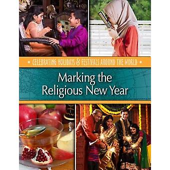Marking the Religious New Year by Betsy Richardson